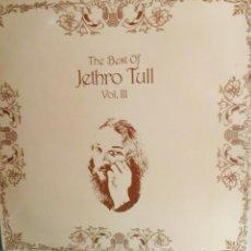 Discos de vinilo: JETHRO TULL - THE BEST OF VOL. III. Lote 46213396
