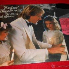 Discos de vinilo: RICHARD CLAYDERMAN EL ALBUM DE INVIERNO LP 1982 DELPHINE ESPAÑA SPAIN . Lote 46216497