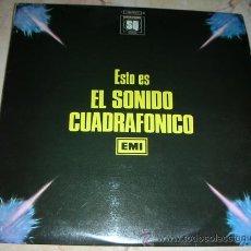 Discos de vinilo: ESTO ES EL SONIDO CUADRAFONICO EMI - LP ORQUESTAS. Lote 86892318