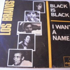 Discos de vinilo: LOS BRAVOS BLACK IS BLACK I WANT A NAME. Lote 46220495