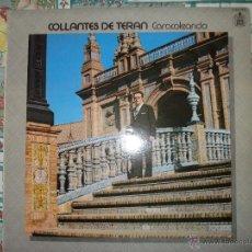 Discos de vinilo: COLLANTES DE TERAN , CARACOLEANDO. CANTAOR DE DOS HERMANAS (SEVILLA.). Lote 46221485