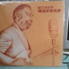 Discos de vinilo: MUDDY WATERS. Lote 46223751