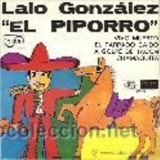 Discos de vinilo: LALO GONZALEZ EL PIPORRO EP SELLO ZAFIRO AÑO 1968. Lote 46244616