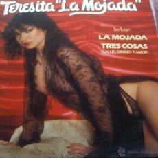 Discos de vinilo: TERESITA LA MOJADA-TRES COSAS. Lote 46247755