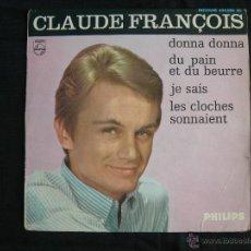 Discos de vinilo: CLAUDE FRANCOIS // DONNA DONNA + 3 . Lote 46253855