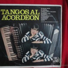 Discos de vinilo: TANGOS AL ACORDEON. Lote 46255004