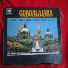 Discos de vinilo: GUADALAJARA. MARIACHI DE PEPE VILLA. Lote 46255165