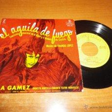 Discos de vinilo: CELIA GAMEZ VIVA MADRID EL AGUILA DE FUEGO EP VINILO MONTILLA TEATRO MARAVILLAS 4 TEMAS. Lote 46259717