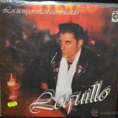 Discos de vinilo: LOQUILLO - LOS TIEMPOS ESTAN CAMBIANDO - LP. Lote 46264407