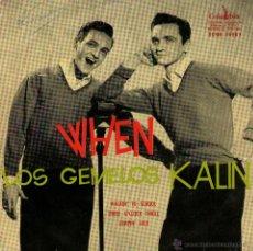 """Discos de vinilo: LOS GEMELOS KALIN - EP SINGLE VINILO 7"""" - EDITADO EN ESPAÑA - WHEN + 3 - COLUMBIA 1958. Lote 46264470"""