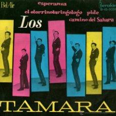 """Discos de vinilo: LOS TAMARA - EP SINGLE VINILO 7"""" - EDITADO EN ESPAÑA - ESPERANZA + 3 - BEL AIR 1962. Lote 46264802"""