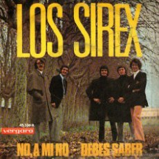 """Discos de vinilo: LOS SIREX - SINGLE VINILO 7"""" - EDITADO EN ESPAÑA - NO, A MÍ NO + DEBES SABER - VERGARA 1970. Lote 46268989"""