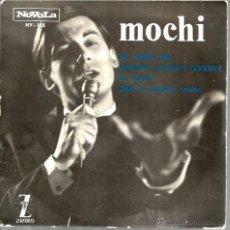 Discos de vinilo: EP MOCHI : GOODBYE + EL AJUAR + NO AMIGA MIA, + DIME TU VIRGEN MARIA . Lote 46269923