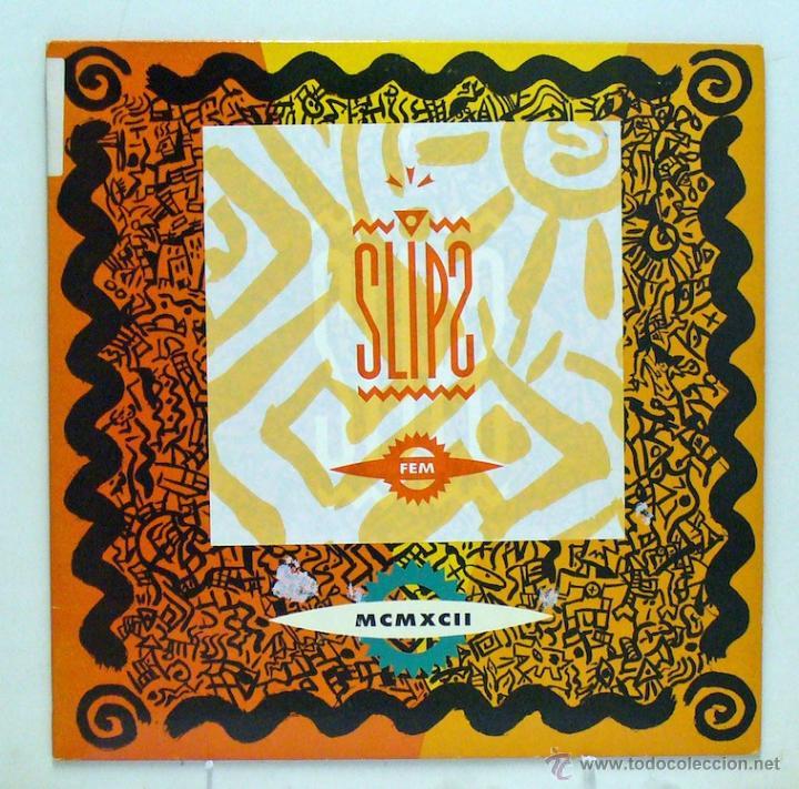 SLIPS - 'FEM' (MAXI SINGLE VINILO. ORIGINAL 1992. RARO) (Música - Discos de Vinilo - Maxi Singles - Grupos Españoles de los 90 a la actualidad)