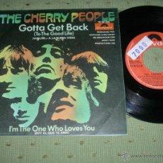Discos de vinilo: THE CHERRY PEOPLE GOTTA GET BACK 1970 SINGLE. Lote 155799544