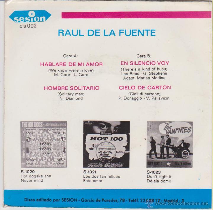 Discos de vinilo: RAUL DE LA FUENTE - HABLARE DE MI AMOR - EN SILENCIO VOY ( TEMA HERMANS HERMITS ) EP SPAIN 1967 EX/ - Foto 2 - 46293495