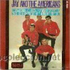Discos de vinilo: JAY AND THE AMERICANS EP SELLO UNITED ARTIST AÑO 1965. Lote 46301326