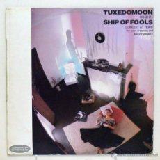 Discos de vinilo: TUXEDOMOON - 'SHIP OF FOOLS- (EP VINILO. ORIGINAL 1986). Lote 46308442