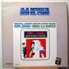Discos de vinilo: TOM JONES / IRMA LA DULCE - BANDA SONORA ORIGINAL (LP). Lote 46314443