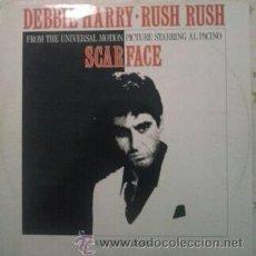 Discos de vinilo: DEBBIE HARRY: RUSH RUSH MAXI BLONDIE - SCARFACE - DEBORAH HARRY BLONDE POP. Lote 46318926