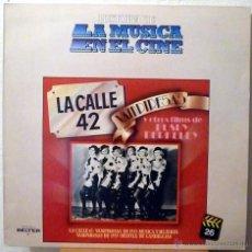 Discos de vinilo: LA CALLE 42, VAMPIRESAS Y OTROS FILMS DE BUSBY BERKELEY (LP). Lote 46326148