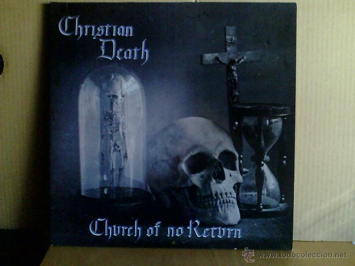 CHRISTIAN DEATH ---- CHURCH OF NO RETURN (Música - Discos de Vinilo - Maxi Singles - Grupos Españoles de los 70 y 80)