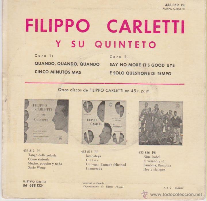 Discos de vinilo: FILIPPO CARLETTI Y SU QUINTETO - QUANDO, QUANDO - CINCO MINUTOS MAS + 2 - EP SPAIN 1962 VG+ / VG++ - Foto 2 - 46327581