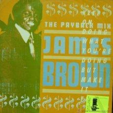 Discos de vinilo: JAMES BROWN-KEEP ON DOING WHAT YOU´RE DOING MAXI SINGLE VINILO 1988 (UK). Lote 46332706
