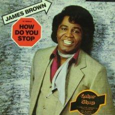 Discos de vinilo: JAMES BROWN-HOW DO YOU STOP MAXI SINGLE VINILO 1987 SPAIN. Lote 46332740