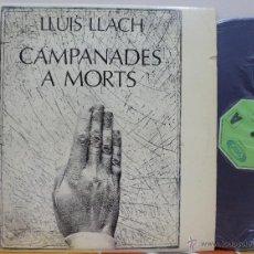 Discos de vinilo: LLUIS LLACH - CAMPANADES A MORTS (LP MOVIEPLAY 1977). Lote 46334909