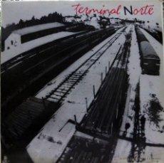 Discos de vinilo: TERMINAL NORTE. TERMINAL NORTE. EDIGAL, ESP. 1988 LP (CONTIENE ENCARTE). Lote 46337413