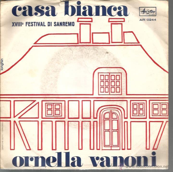 SG ORNELLA VANONI _ CASA BIANCA ( FESTIVAL DE SAN REMO ) + SERAFINO (Música - Discos - Singles Vinilo - Otros Festivales de la Canción)