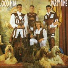 Discos de vinilo: LOCO MIA, SG, PARTY TIME + 1, AÑO 1993. Lote 46348535