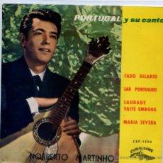 Discos de vinilo: NORBERTO MARTINHO (FADOS) / FADO HILARIO / LAR PORTUGUES / MARIA SEVERA + 1 (EP 1963). Lote 46354075