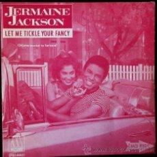 Discos de vinilo: JERMAINE JACKSON (SINGLE 1982) - LET ME TICKLE YOUR FANCY - MOTOWN - MAYBE NEXT TIMES - DANCE MUSIC. Lote 46366791