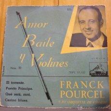 Discos de vinilo: FRANCK POURCEL - AMOR BAILE Y VIOLINES - NÚM. 11 - EP LA VOZ DE SU AMO - ESPAÑA 1958 - SC. Lote 46367502