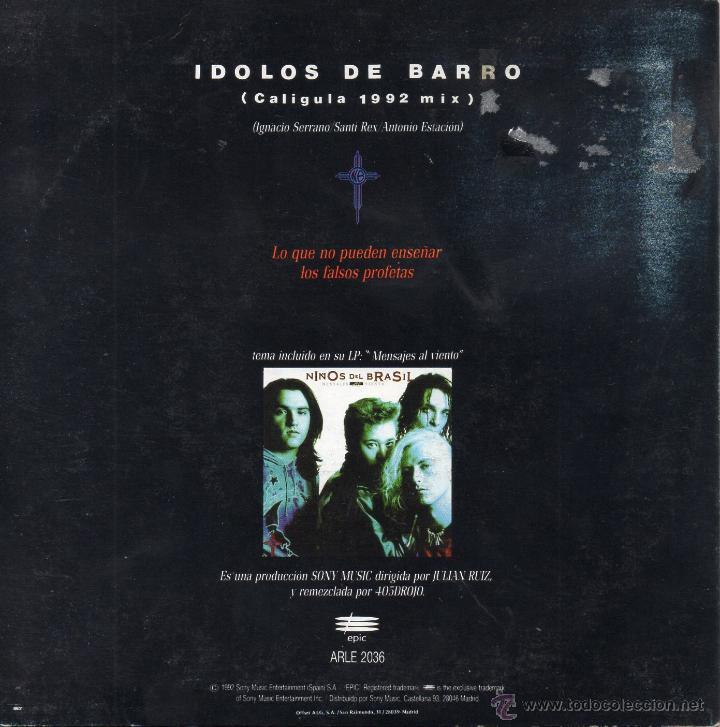 Discos de vinilo: NIÑOS DEL BRASIL, SG, IDOLOS DE BARRO (CALIGULA 1992 MIX), AÑO 1992 - Foto 2 - 46367600