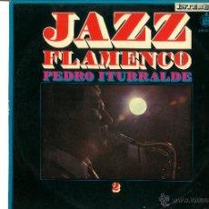 Discos de vinilo: PEDRO ITURRALDE. JAZZ FLAMENCO VOL. 2 (VINILO LP 1968 ). Lote 46373001
