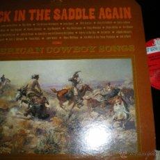 Discos de vinilo: BACK IN THE SADDLE AGAIN AMERICAN COWBOY(NEW GORD1983) OG USA DOBLE NUEVO. Lote 46379379