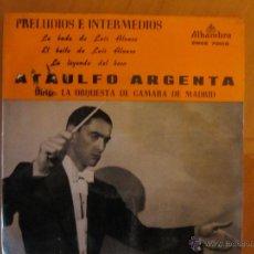 Discos de vinilo: PRELUDIOS E INTERMEDIOS- ORQ.CAMARA DE MADRID-DIR.ATAULFO ARGENTA-ALHAMBRA 1962 /MAS REGALO. Lote 46397579