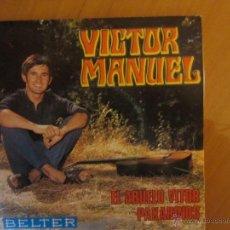 Discos de vinilo: VICTOR MANUEL- EL ABUELO VITOR /PAXARINOS- BELTER- 1969. Lote 46398711