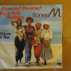Discos de vinilo: BONEY M.-HOORAY¡ HOORAY¡IT´S A HOLI-HOLIDAY- RIBBONS OF BLUE- ARIOLA 1979. Lote 46399262