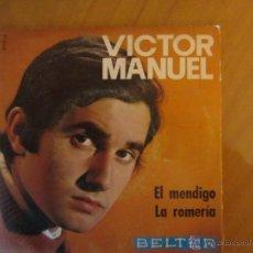 Discos de vinilo: VICTOR MANUEL- EL MENDIGO- LA ROMERIA- BELTER 1969. Lote 46400048