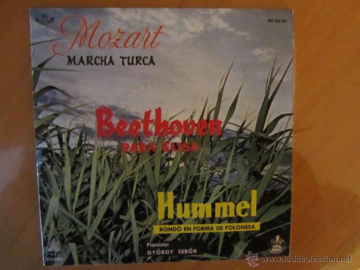MOZART-MARCHA TURCA/ BEETHOVEN-PARA ELISA/HUMMEL- RONDÓ EN FORMA DE POLONESA- ERATO-HISPAVOX 1960 (Música - Discos de Vinilo - Maxi Singles - Clásica, Ópera, Zarzuela y Marchas)