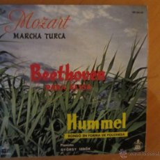 Discos de vinilo: MOZART-MARCHA TURCA/ BEETHOVEN-PARA ELISA/HUMMEL- RONDÓ EN FORMA DE POLONESA- ERATO-HISPAVOX 1960. Lote 46401621