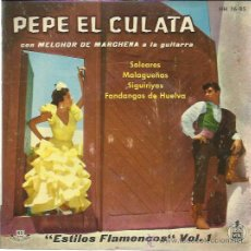 Discos de vinilo: PEPE EL CULATA CON MELCHOR DE MARCHENA EP HISPAVOX 1959 ESTILOS FLAMENCOS VOL 1 SOLEARES +3 . Lote 46402572