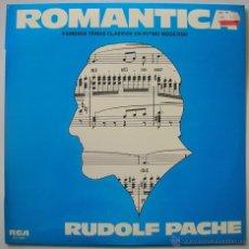 Discos de vinilo: RUDOLF PACHE: ROMANTICA. RCA 1976 SIN ESCUCHAR. Lote 46408307