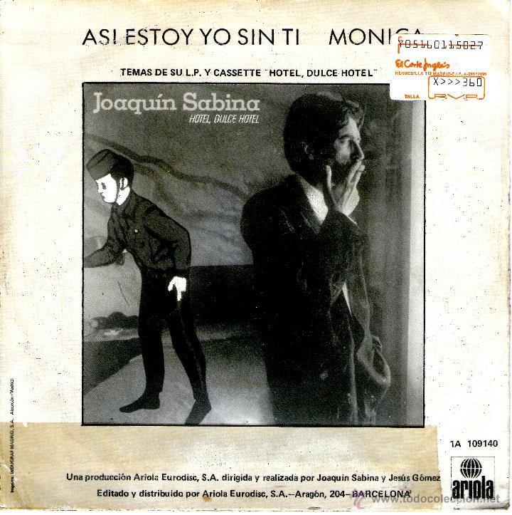 Joaquin Sabina Asi Estoy Yo Sin Ti Kaufen Vinyl Singles Von Spanischen Solisten Ab Den 70er Jahren Bis Zur Gegenwart In Todocoleccion 46427994