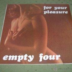 Discos de vinilo: EMPTY FOUR FOR YOUR PLEASURE ITALY 1982 ITALO-DISCO MAXI. Lote 46428063