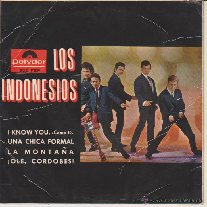 LOS INDONESIOS - UNA CHICA FORMAL - OLE EL CORDOBES + 2 - EP SPAIN 1965 VG++ / VG++ (Música - Discos de Vinilo - EPs - Grupos Españoles 50 y 60)